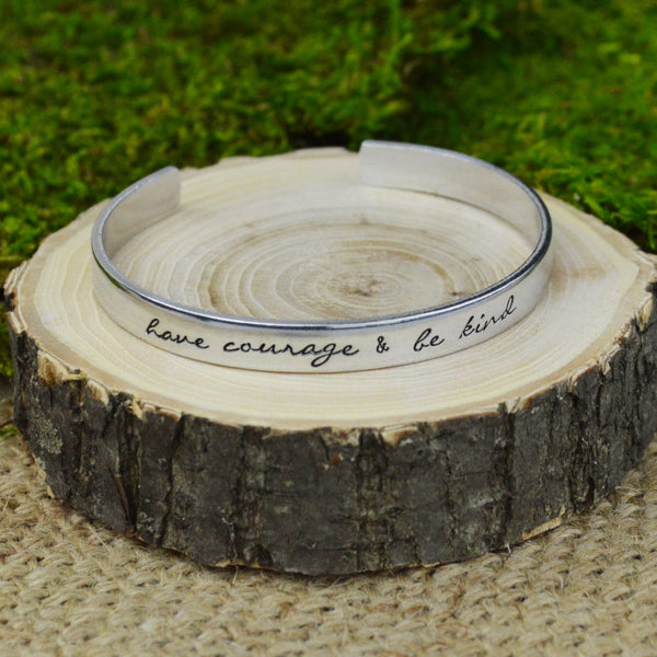 Have Courage & Be Kind Cuff Bracelet - Silver Statements