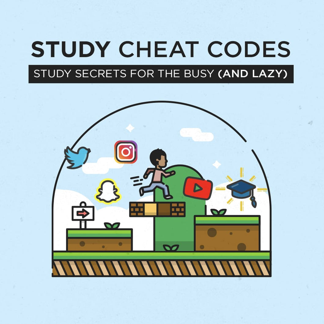 (SOLD OUT) Pre-Order Ebook + Freebie  - CHEAT CODES: Study Secrets (for the busy and lazy) -