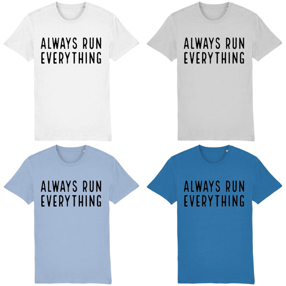 Always Run Everything T-Shirt Black