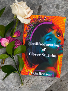 The Miseducation Of Clover St. John