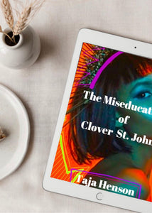 The Miseducation Of Clover St. John- EBOOK