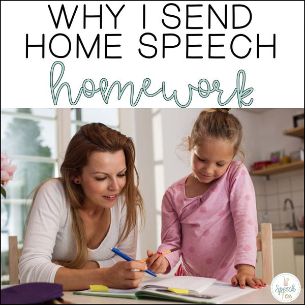 Why I Send Speech Therapy Homework Home