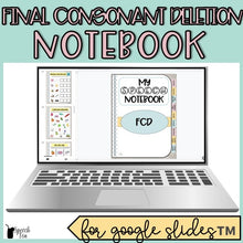 Load image into Gallery viewer, Final Consonant Deletion Digital Interactive Notebook