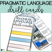 Load image into Gallery viewer, Pragmatic Language Drill Cards