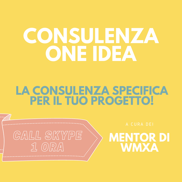 Consulenza One Idea: la consulenza specifica per scatenare le tue idee!