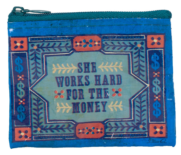 She Works Hard for the Money Coin Purse QA538