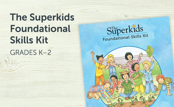 The Superkids Foundational Skills Kit