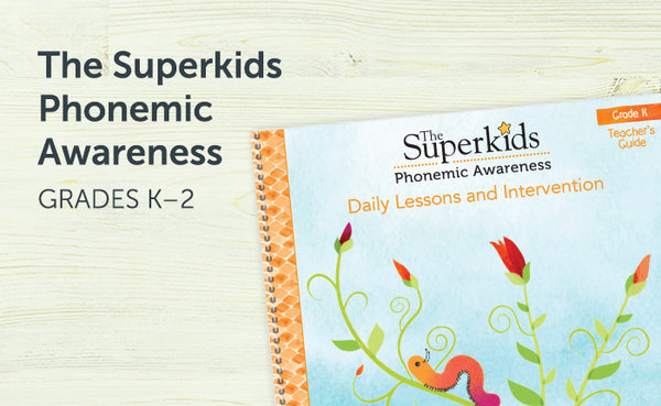 The Superkids Phonemic Awareness