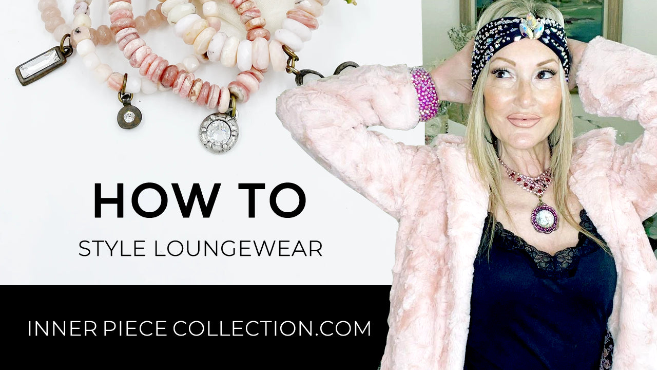 How to Style Lounge Wear Jewelry