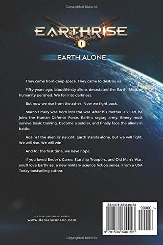 Earth Alone: Book One (Earthrise) by Daniel Arenson