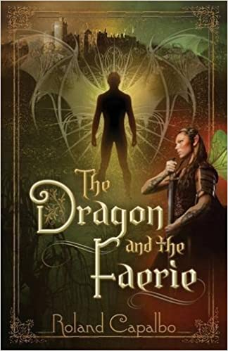 The Dragon and the Faerie: Book ONE