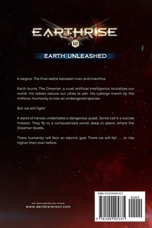 Earth Unleashed: Book TWELVE (Earthrise) by Daniel Arenson