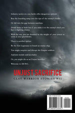 Unjust Sacrifice: Book ELEVEN (Clay Warrior Stories) by J. Clifton Slater