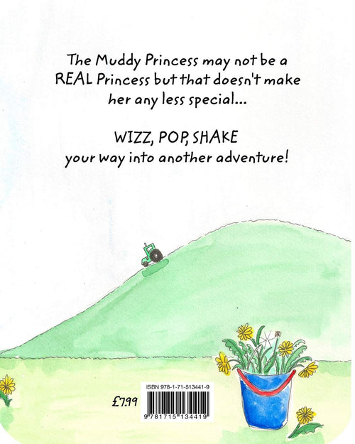 The Muddy Princess and Spotty The Tortoise By Sarah Quinlan & Georgie Anderson