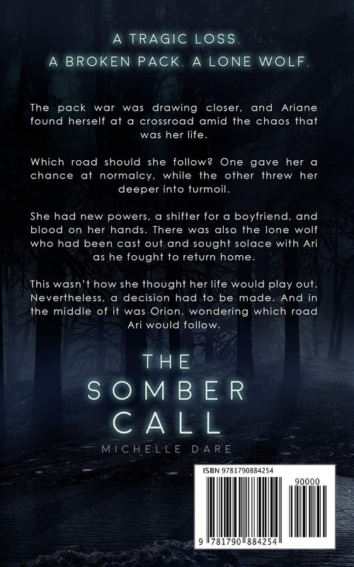 The Somber Call: Book TWO (The Ariane Trilogy) by Michelle Dare