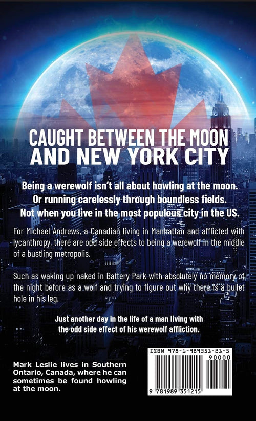 This Time Around: A Canadian Werewolf In New York Story by Mark Lesliue