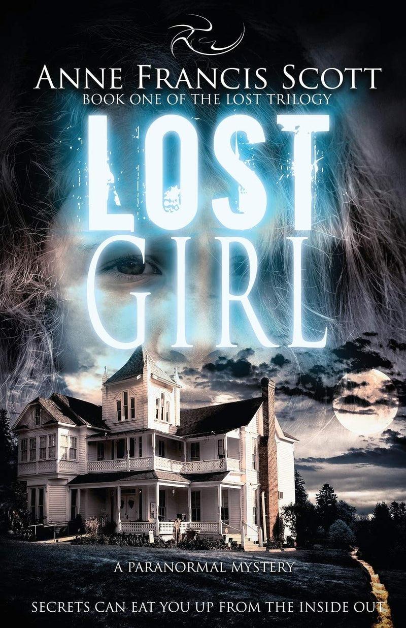 Lost Girl: Book ONE ( The Lost Trilogy) by Anne Francis Scott