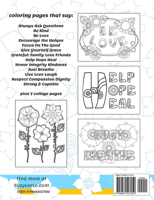 Floral Phrases - Coloring for Mindfulness: Affirmation Coloring Books for Adults by Suzy Leelo