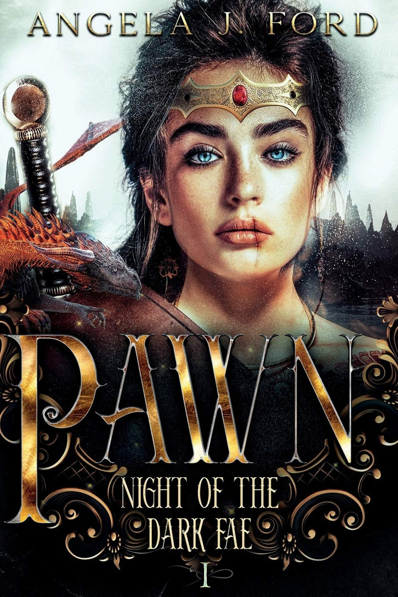 Pawn: Book ONE (Night of the Dark Fae) by Angela J. Ford
