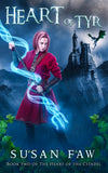 Heart of Tyr: Book TWO (Heart of the Citadel) by Susan Faw