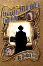 The Fiercely Formidable Fugitive: Book FOUR (Conn-Mann Chronicles) By Rie Sheridan Rose