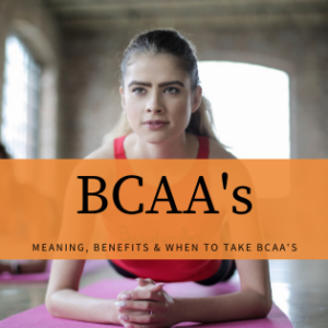 What are BCAAs & The Benefits of BCAAs