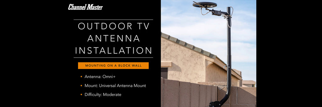 Outdoor Antenna Install - Block Wall