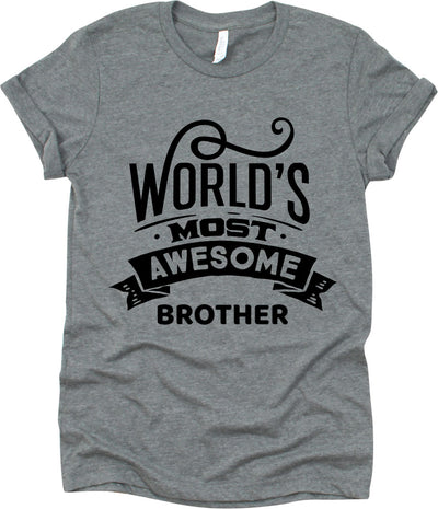 World's Most Awesome Brother