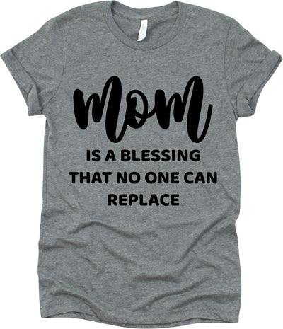 Mom Is A Blessing No One Can Replace