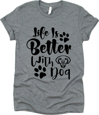 Life Is Better With Dog With Dog Face