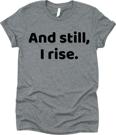 And Still, I Rise