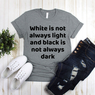 White Is Not Always Light