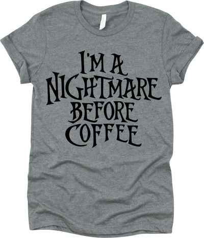 I'm Nightmare Before Coffee