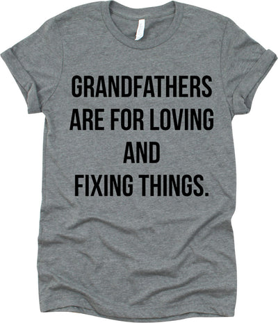 Grandfathers Are For Loving And Fixing Things