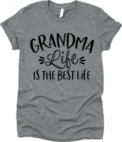 Grandma Life Is The Best Life