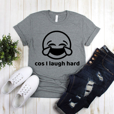 Cos I Laugh Hard Smiley Design