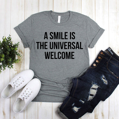 A Smile Is The Universal Welcome