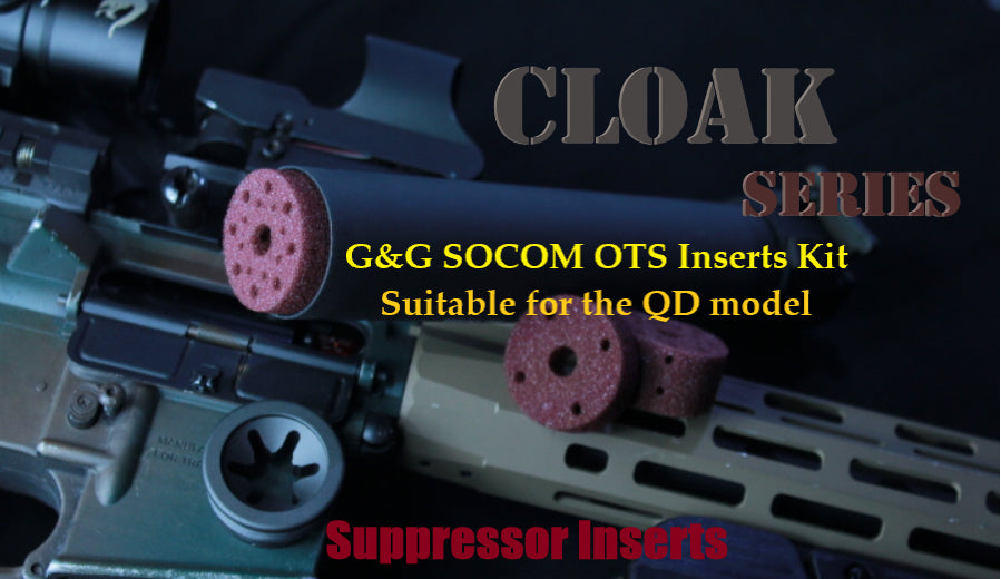 Cloak Series for the G&G SOCOM OTS suppressor(QD model)