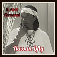 It Ain't Personal - Hassan Bfly
