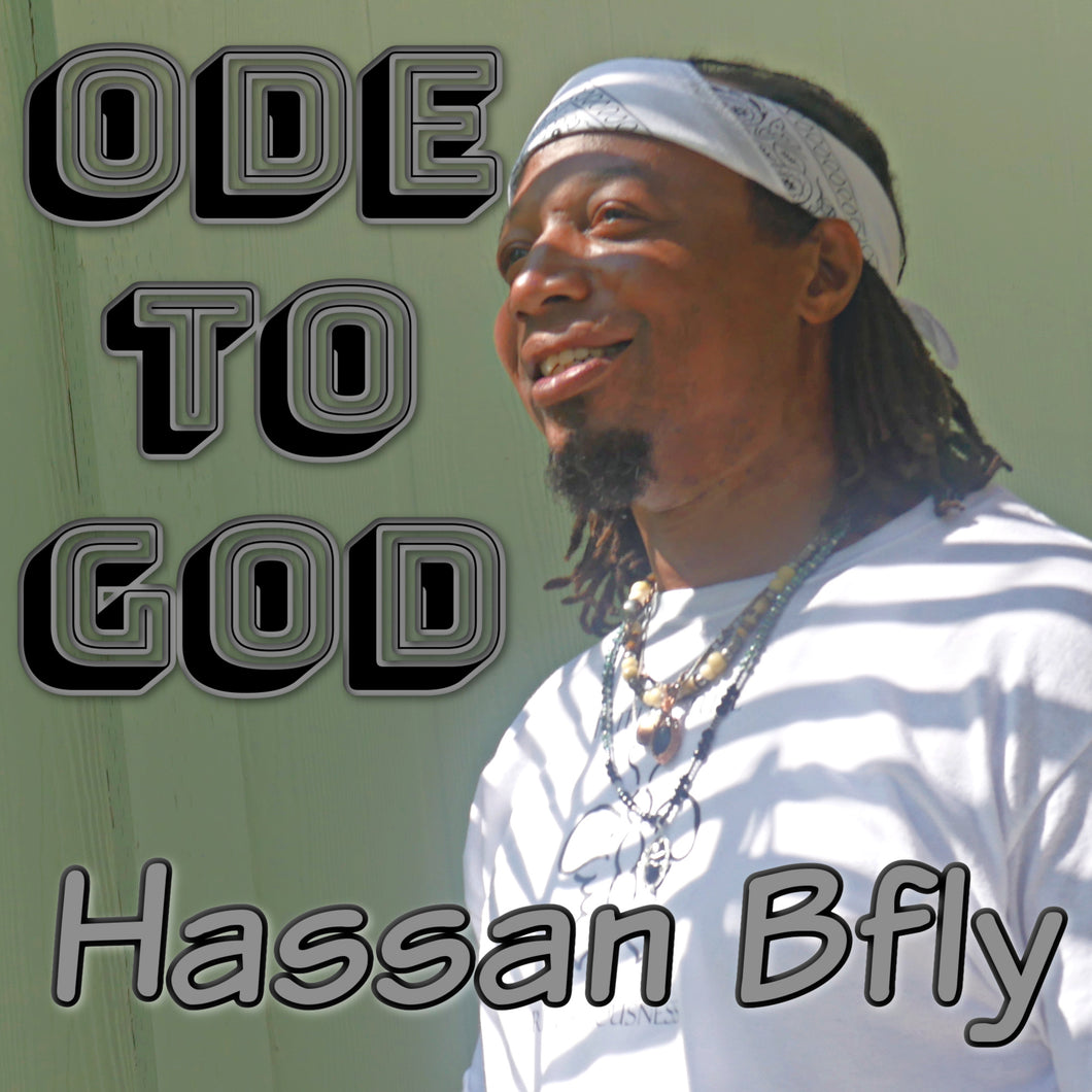 Ode to God - Hassan Bfly