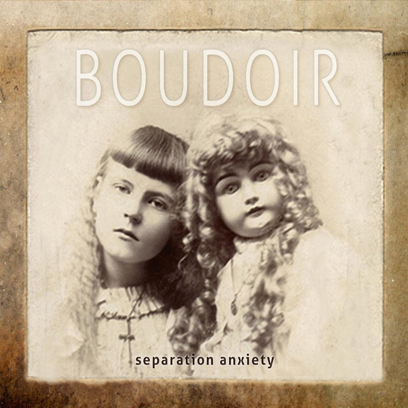 Boudoir - Separation Anxiety