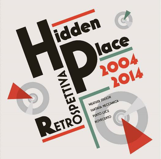Hidden Place - Retrospettiva 2004 - 2014