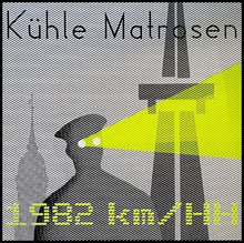 Load image into Gallery viewer, Kühle Matrosen ‎– 1982 km/HH, krach031