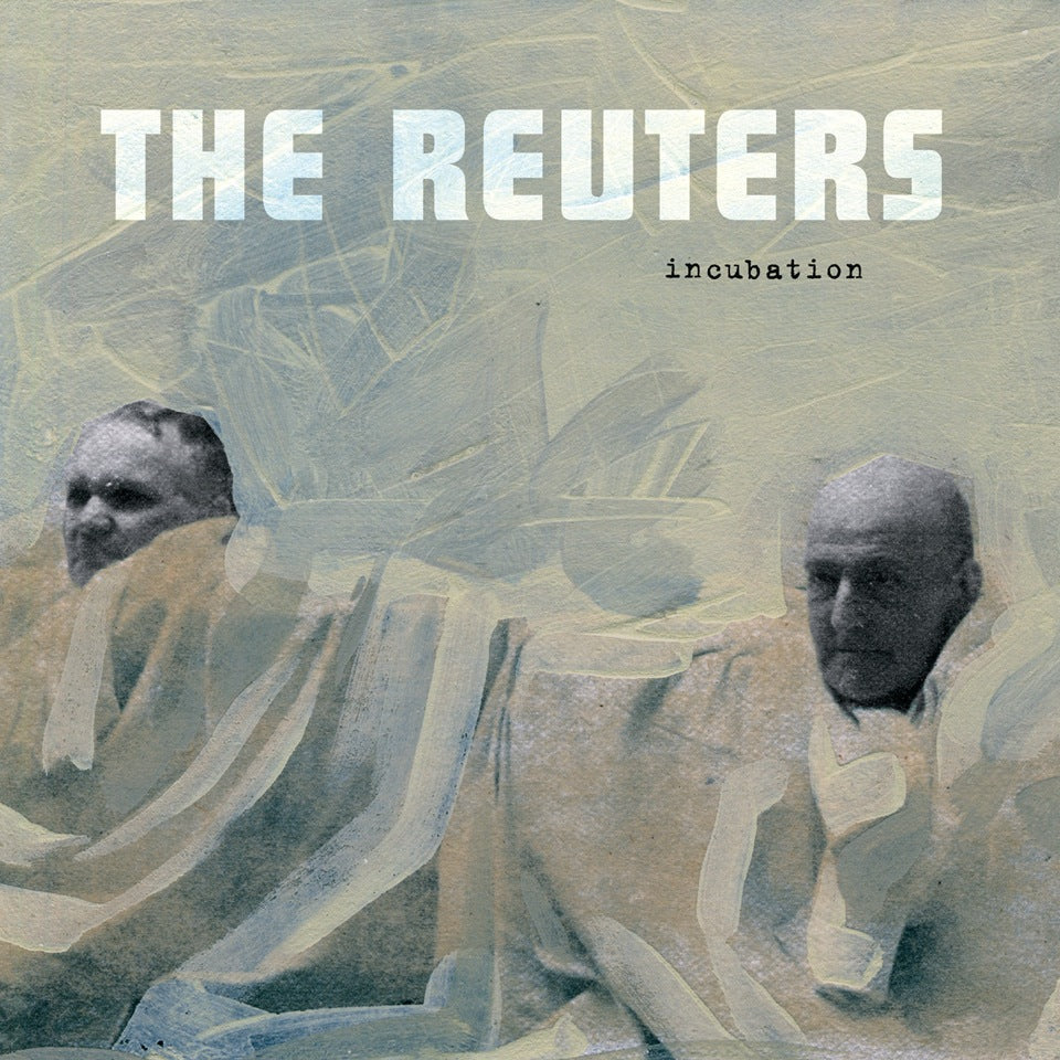 The Reuters - Incubation, SEJA 26, HU 03