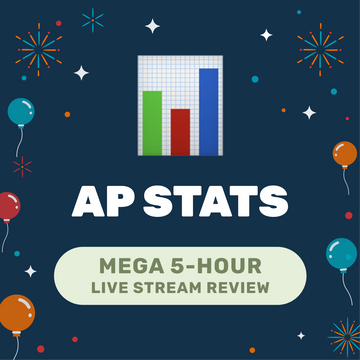 🌶 5-Hour️ AP Statistics Cram Finale May 16, 2021