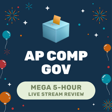 🌶 5-Hour️ AP Comp Gov Cram Finale May 16, 2021