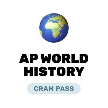 🌶 AP World History Cram Pass Spring 2021