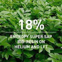 18% Entropy Super Sap bio-resin on Helium & LFT