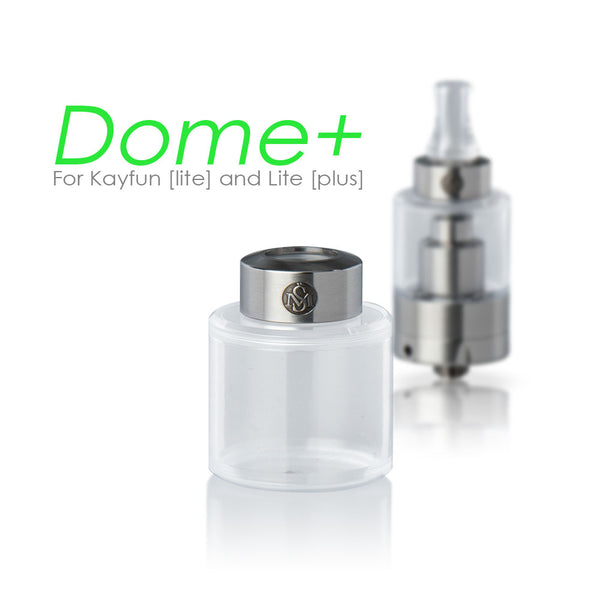 Kayfun [lite] - Dome [plus]
