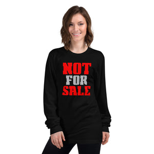 Not for Sale Long Sleeve T-shirt